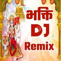 Bhojpuri Navratri (Bhakti) DJ Remix Mp3 Song