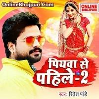 Kahe Kara Tara Phonawa Bhatar Pa - Ritesh Pandey Bhojpuri DJ Remix Mp3 Song Piyawa Se Pahile 2