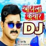 Shadishuda Hoke Khojela Kunwar Sakhi Piyawa Re DJ Remix Song Khojela Kunwar