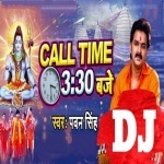 Sadhe Tin Baje Time Pa Aa Jaiha Dj Remix Song  Call Time 3:30 Baje