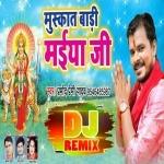 Baithi Pandal Bhiche Maiya Muskat Badi Dj Remix Maiya Ke Arti Utar Ke Ja